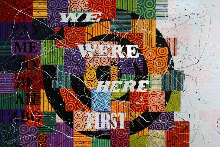 a patchwork background with the words we were here first