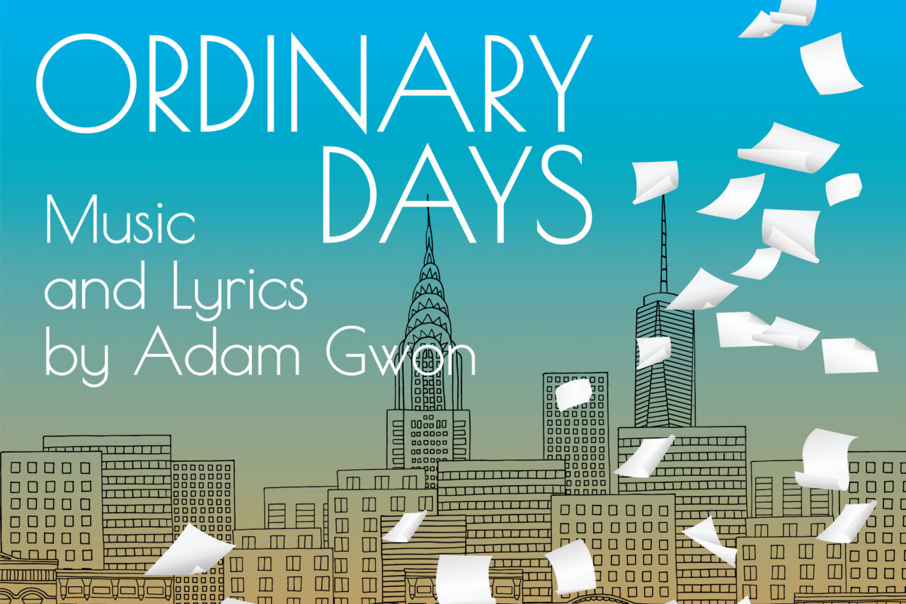 Ordinary Days by Adam Gwon on Zoom from Cardinal