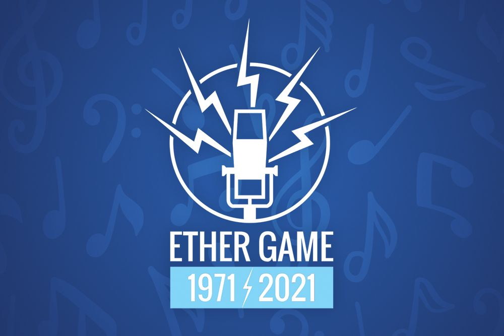 Ether Game - 50 Years