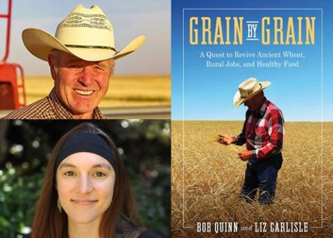 Collage of head shots of Bob Quinn and  Liz Carlise and Grain by Grain book cover.