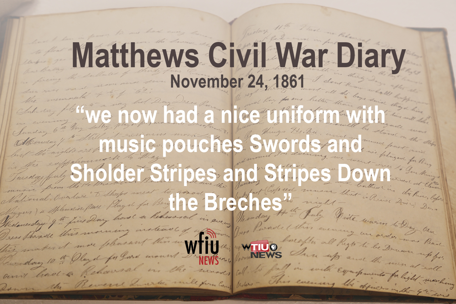 Civil War Diary We Were Orderd To Fall In About Noon And Get