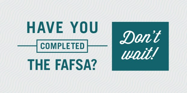 FAFSA reminder from the U.S. Department of Education. (Department of Education)
