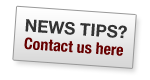 News Tips? Contact us here