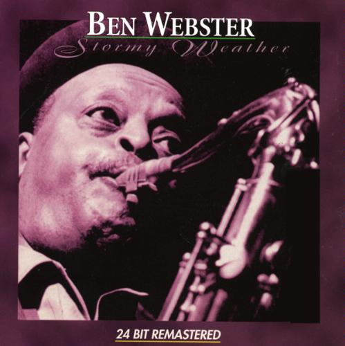 Ben Webster's Stormy Weather Album Cover