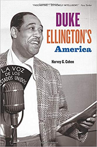 """Ellington existed on the front lines of a racist society, moving against its strictures in his own way, openly celebrating and documenting black culture and history,"" Harvey Cohen writes in his study of the bandleader."