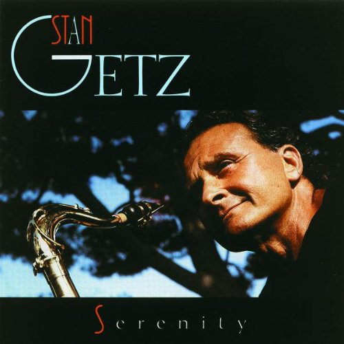 The album cover for Stan Getz's SERENITY.