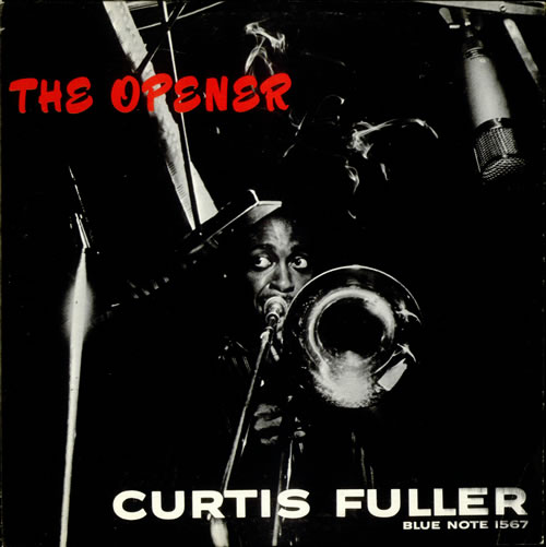 Cover for Curtis Fuller's 1957 Blue Note LP The Opener