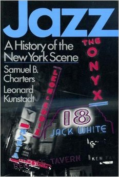 The cover for Samuel Charters' and Leonard Kunstadt's chronicle of NYC jazz.