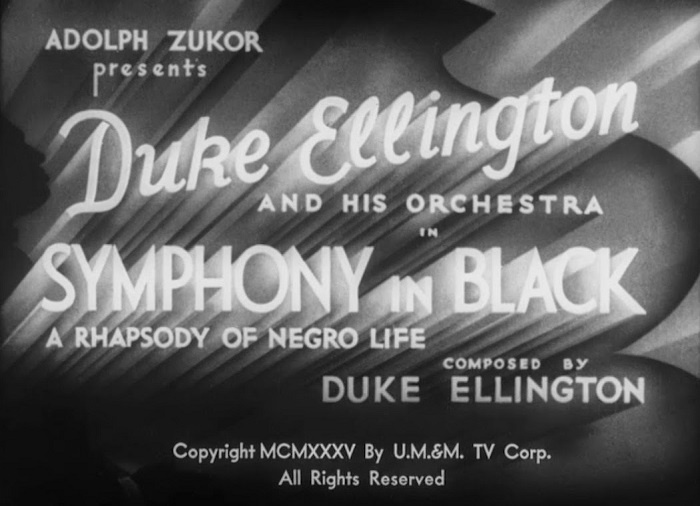 "The onscreen opening to Duke Ellington's ""Symphony in Black"" film"