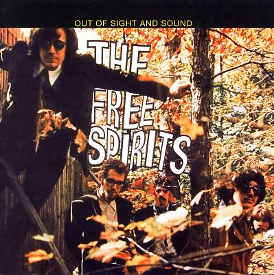 cover for the Free Spirits' Out Of Sight And Sound LP