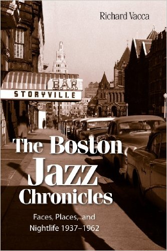 Cover of Richard Vacca's Boston Jazz Chronicles book.