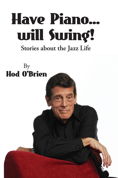 Cover of Hod O'Brien's Have Piano Will Swing