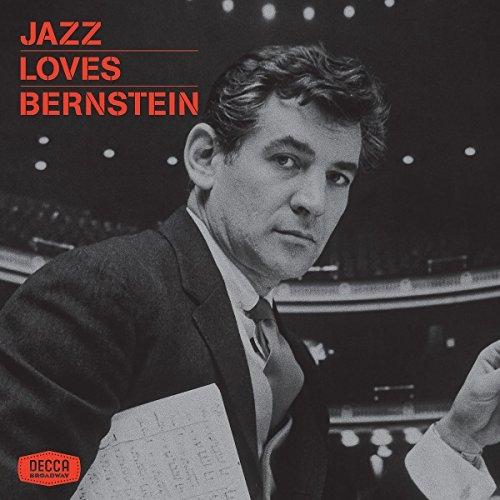 A new anthology gathers numerous jazz interpretations of Bernstein's music.